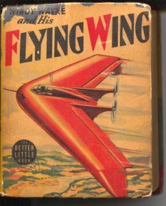 Windy Wayne and His Flying Wing #1433 1942-Big Little Book-Whitman-E.L. Darwin-G