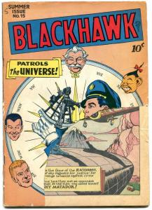 BLACKHAWK #15 1947-QUALITY COMICS-GOLDEN AGE-AVIATION --FR/G