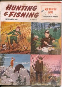 Hunting and Fishing 9/1952-Dan Siculan cover art-pix-info-ads-Mystery of Red ...