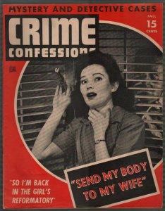 Crime Confessions- Fall 1944-girls reformatory-WWII era-lurid-violent pulp-VF