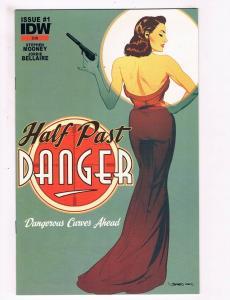 Half Past Danger # 1 NM 1st Print Subscription Variant Cover IDW Comic Book S70
