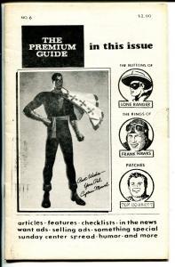 Premium Guide #6 1979-Hy Mandelowitz-Lone Ranger-Tom Hawks-Capt Marvel-VG/FN