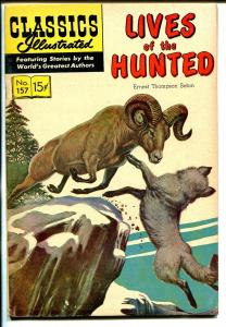 Classics Illustrated #157 1960-Gilberton-Lives of The Hunted-Cole-HRN 156-FN+