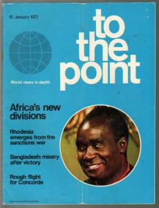To The Point #1 1/15/1972-African history-world news in depth-VG/FN