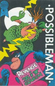 POSSIBLEMAN #1, VF+, Zit Queen, Blackthorn, 1987 more Indies in store