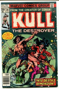 Kull The Destroyer #26 (VF) 1978 Sword & Sorcery Bronze Age Marvel ID81L