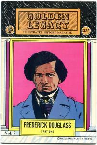 Golden Legacy #7 1969-Frederick Douglas - Part 1- Black History FN/VF