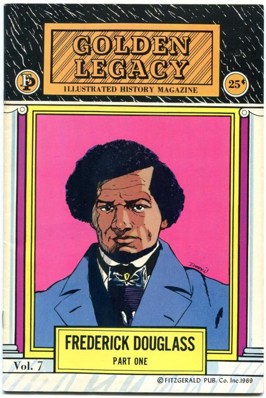 Golden Legacy #7 1969-Frederick Douglas - Part 1- Black History FN/VF