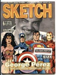 Sketch Magazine #10- GEORGE PEREZ INTERVIEW