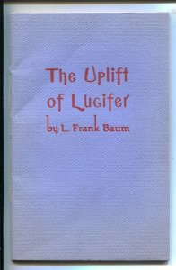 Uplift of Lucifer 1960's-L. Frank BaumFan publication limited to 500 copies-W...