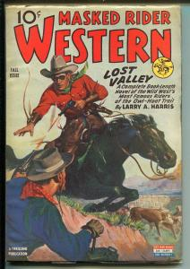 Masked Rider Western- Fall 1943-Thrilling Pubs-Lost Valley issue-high grade-VF+