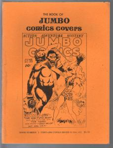 Book Of Jumbo Comics Covers #1 1979-reproduces Jumbo covers 1-81-FN
