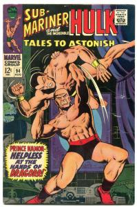 Tales To Astonish #94 1967- Sub-Mariner- Hulk VG