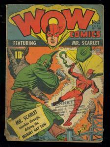 WOW COMICS #3 1941-FAWCETT-MR SCARLETT-MUMMY RAY GUN G