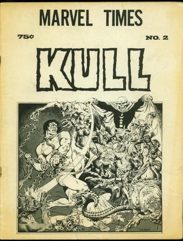 Marvel Times Fanzine #2 1972- Kull cover by Severin- Dr Strange G