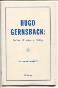 Hugo Gernsback:Father of Science Fiction 1959-Criterion-Stan Moskowitz-historic