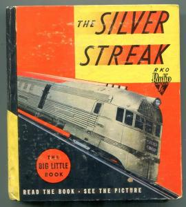 The Silver Streak Big Little Book 1935- Whitman #1155