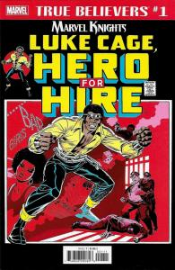 True Believers Luke Cage Hero For Hire #1 Reprint (Marvel, 2018) NM