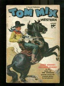 TOM MIX #13-1949-SHOOT GUN ON HORSE COVER VG