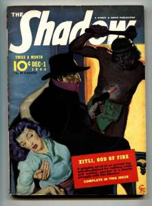 SHADOW 1940 Dec 1-XITLI, GOD OF FIRE- STREET AND SMITH-RARE PULP Fn+