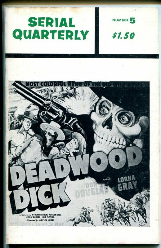 Serial Quarterly #5 1966-serial synopsis-Deadwood Dick-Green Archer-VG