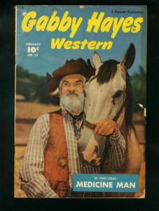 GABBY HAYES #15-1950 JUNE-FAWCETT WESTERN PHOTO COVER-VG minus condition VG-