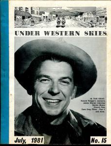 Under Western Skies #15 7/1981-Ronald Reagan-Zane Grey-B-Westerns-VG