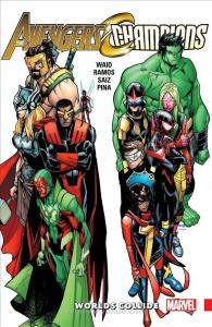 Avengers & Champions:  Worlds Collide TPB #1 VF/NM; Marvel   save on shipping -