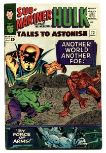 TALES TO ASTONISH #73 comic book-HULK/SUBBY-MARVEL-SILVER-AGE VG