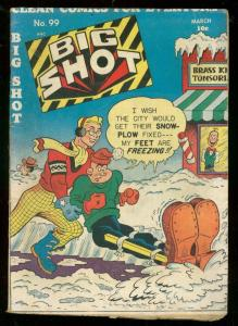BIG SHOTS COMICS #99 1949-BOODY ROGERS-SKYMAN-DIXIE D. VG