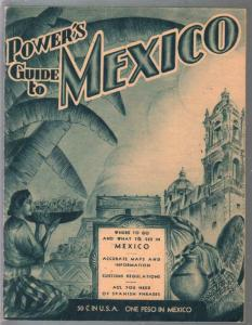 Power's Guide To Mexico 1937-travel maps-photos-ads-high grade-FN/VF