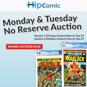 The 169th HipComic No Reserve Auction Event