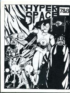 Hyper Space #7 & 8 1978-  Early Star Wars Fanzine Fan Fiction last issue VF