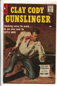 Clay Cody Gunslinger #1 1957-Pines-First issue.-Leslie Ross painted cover-Int...