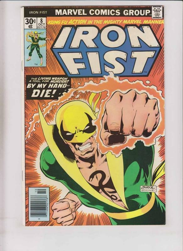 Iron Fist #8 VF chris claremont - john byrne - kung fu - bronze age marvel 1976