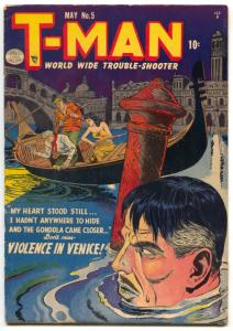 T-Man #5 1952- Golden Age comics- Violence in Venice FN-