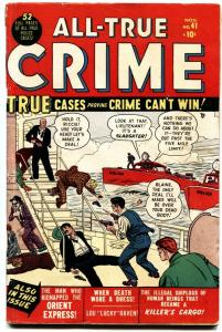 ALL-TRUE CRIME CASES #41-MARVEL PRE-CODE VIOLENCE-ORIENT EXPRESS-1950
