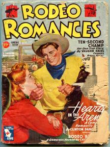 Rodeo Romances Pulp Spring 1945- Ten Second Champ- Western Thrills FAIR