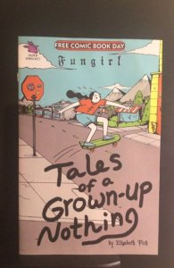 Fungirl: Tales of a Grown-Up Nothing #1
