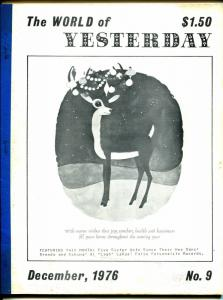 World of Yesterday #9 12/1976-Rudolph The Red Nosed Reindeer-Alan Ladd-VG