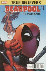 True Believers: Deadpool Variants #1 VF/NM; Marvel | save on shipping - details