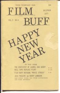 Film Buff Vol.3 #4 10/1973-Lauel & Hardy-historic info-Happyy New Year-VG