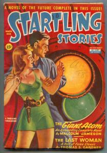 Startling Stories Pulp Winter 1944- Giant Atom- Last Woman