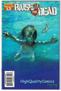 RAISE the DEAD #4, Zombies, Undead, Suydam, 2007, VF+, more horror in store