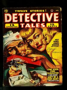 Detective Tales Pulp April 1947 - Day Keene - William Cox - VG