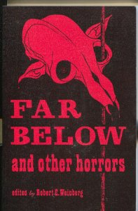 Far Below and Other Horrors 1974-pulp stories reprinted-Quinn-Howard-signed-VF