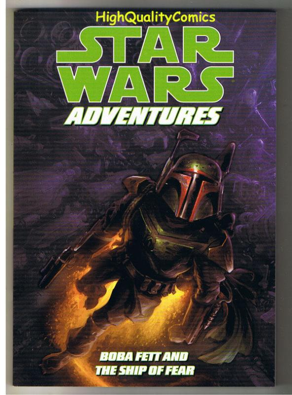 STAR WARS ADVENTURES : BOBA FETT, NM, Ship of Fear, 1st, 2011, more SW in store