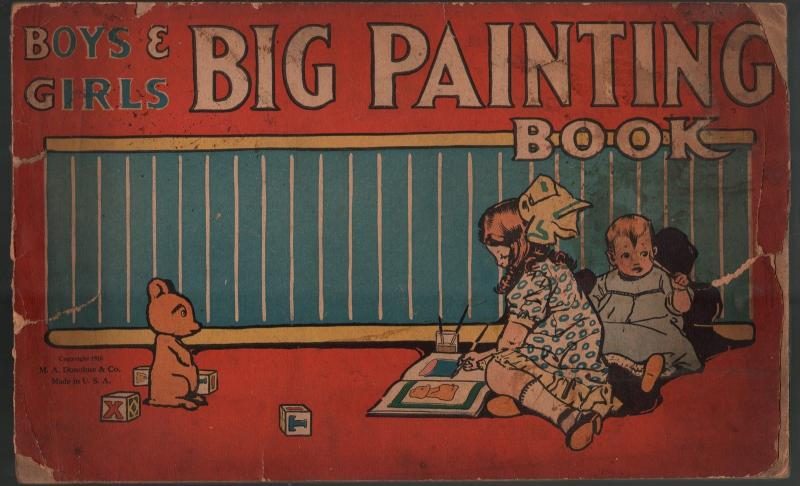 Boys & Girls Big Painting Book 1916-M.A. Donohue-Foxy Grandpa-Bunny Schulte-P/FR