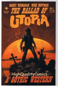 BALLAD of UTOPIA 1, VF/NM, Gothic Western, Mike Hoffman, 2000, more MH in store