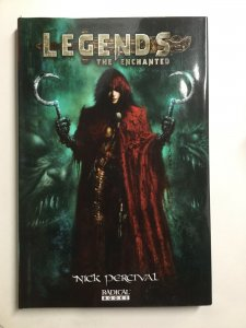 Legends The Enchanted Tpb Hardcover Hc Near Mint Nm Radical Books